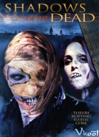 Shadows of the Dead - Bóng Ma Tử Thần