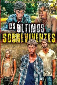 Baixar Filme Os Últimos Sobreviventes Torrent Grátis