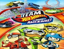 فيلم Team Hot Wheels: The Origin of Awesome!
