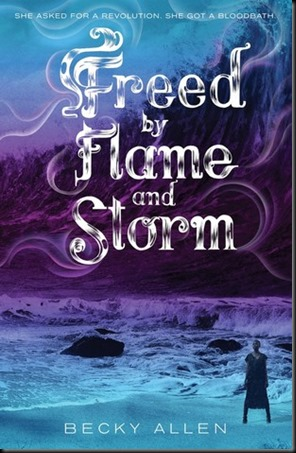Freed by Flame and Storm  (Bound by Blood and Sand #2)