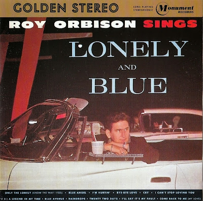 Roy Orbison ~ 1961 ~ Lonely & Blue + 1963 ~ Crying