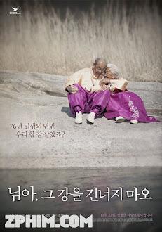 Mình Ơi, Xin Đừng Qua Sông - My Love, Don't Cross That River (2014) Poster