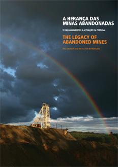 A Herança das Minas Abandonadas-The Legacy of Abandoned Mines
