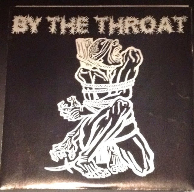 True Punk & Metal: BY THE THROAT s/t 7