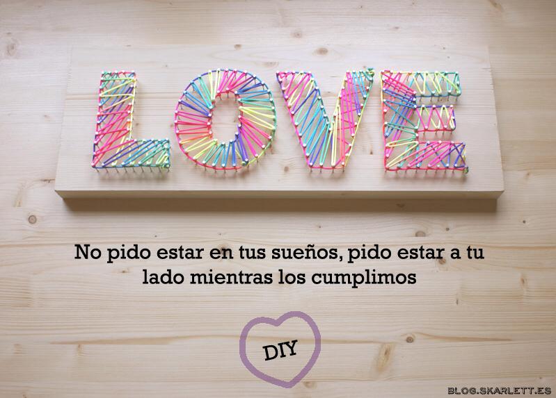 Letreros diy para San Valentín o el Dia de los enamorados