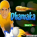 Play Dhoni Dhamaka Cricket Game