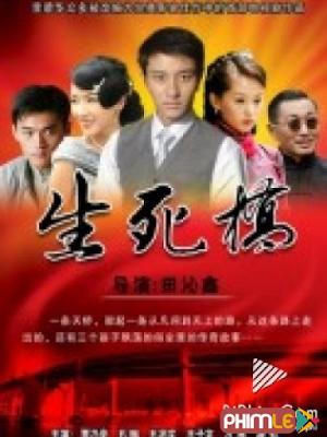 Phim Sinh Tử Kiều - Sinh Tu Kieu (2014)