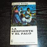 La Serpiente y el Palo  frank yerby