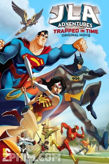 Liên Minh Công Lý: Trở Về Quá Khứ - JLA Adventures: Trapped in Time (2014) Poster