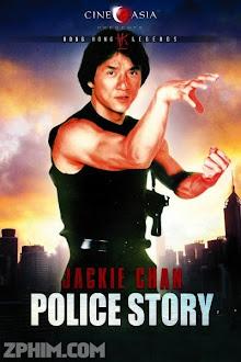 Câu Chuyện Cảnh Sát - Police Story (1985) Poster