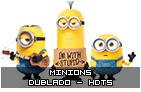 Minions – Dublado