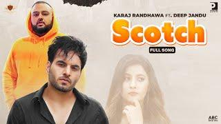 Scotch Lyrics Karaj Randhawa