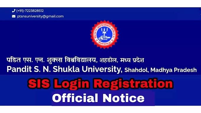 SIS Login Registration : Pandit SN Shukla University Official Notice Released