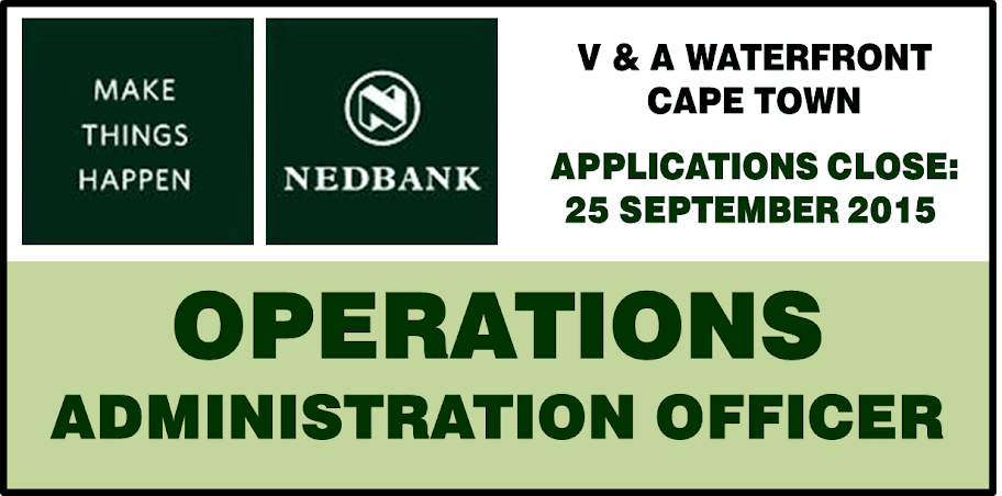 NEDBANK GROUP – OPERATIONS AND ADMINISTRATION OFFICER