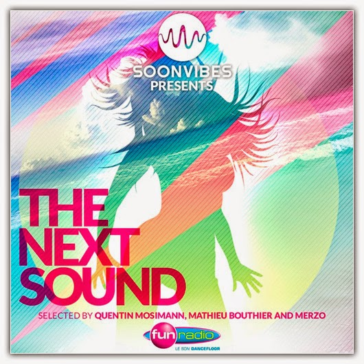 1 VA The Next Sound – Soonvibes (Selection by Quentin Mosimann, Mathieu Bouthier & Merzo) (2014)