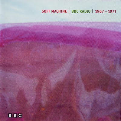 the Soft Machine ~ 2003 ~ BBC Radio 1967-1971