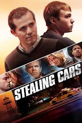 Stealing Cars - Kẻ Bất Phục