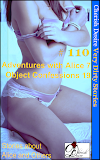 Cherish Desire: Very Dirty Stories #110, Adventures with Alice 7, Alice, Object Confessions 19, Max, erotica