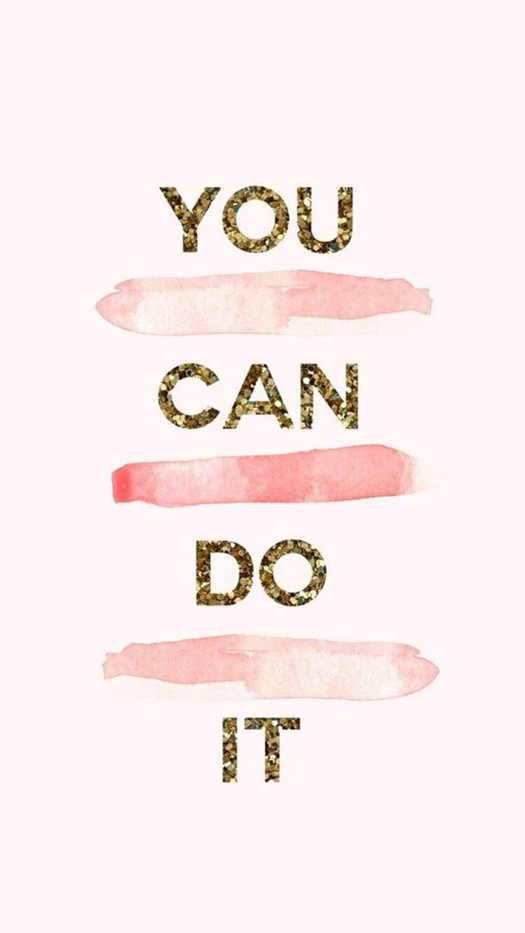 Iphone wallpapers you can do it wallpaper for iphone you can do it wallpaper for iphone voltagebd Image collections