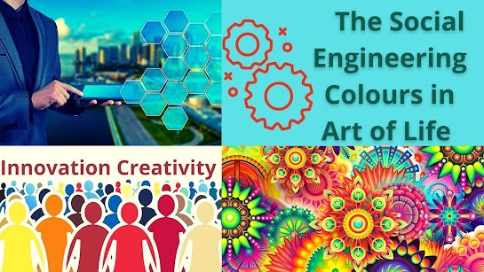 The Social Engineering Colours in Art of Life