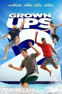 Những Đứa Trẻ To Xác 2 - Grown Ups 2 (2013) Poster