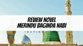 Review Merindu Baginda Nabi