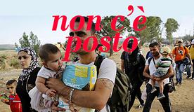 Migranti non cè posto per voi