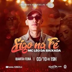 Baixar MC Léo Da Baixada - Sigo Na Fé Online