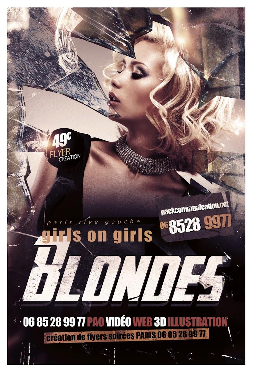création flyers soirées thème girls on girls BLONDE