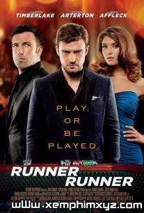 Át Chủ Bài - Runner Runner