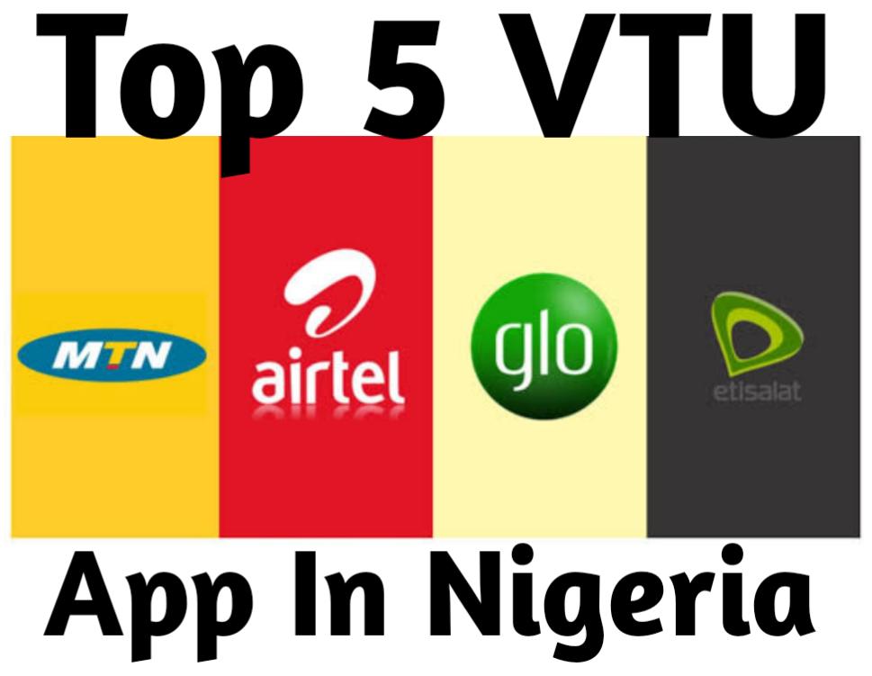 Top 5 Vtu App In Nigeria