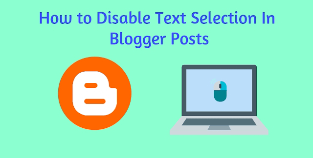 Blogger text selection disable
