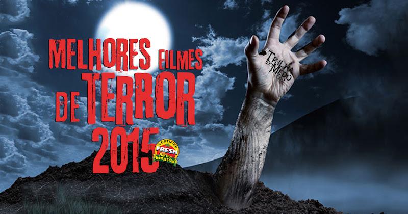 Os melhores filmes de terror de 2015 listados pelo Rotten Tomatoes