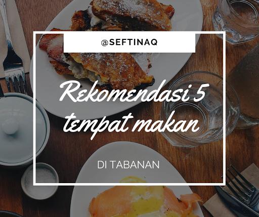 rekomendasi tempat makan tabanan