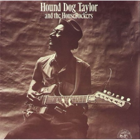 1971 - Hound Dog Taylor & The Houserockers - Hound-Dog-Taylor
