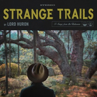 lord huron strange trails CD review