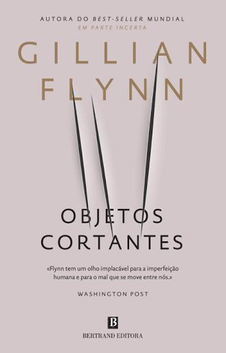 objetos-cortantes-gillian-flynn
