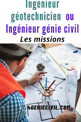 Ingénieur génie civil - Ingénieur géotechnicien : les missions