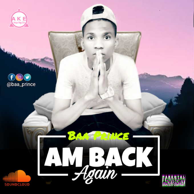 [Music] Baa Prince -Am Back Again