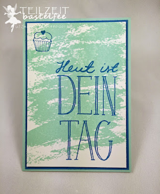 Stampin' Up! - Birthday, Geburtstag, Male Card, Männerkarte, Geburtstagskuchenbausatz, Watercolor Wash, Another great year, Dein Tag, So toll
