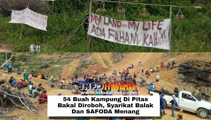 54 Buah Kampung Di Pitas Bakal Diroboh, Syarikat Balak Dan SAFODA Menang
