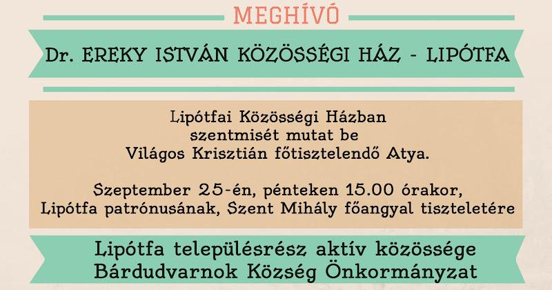 Meghívó - Dr Ereky István Közösségi Ház - Lipótfa