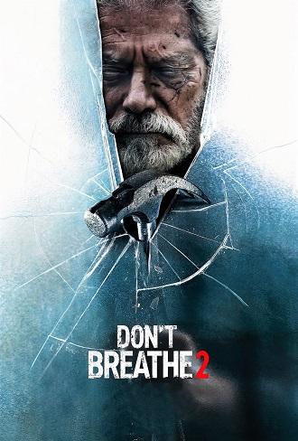 Don't Breathe 2 2021 Complete Download 480p & 720p