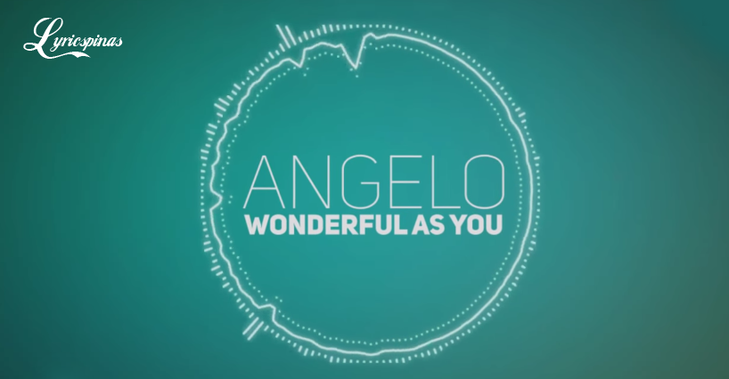 Angelo Wonderful as You