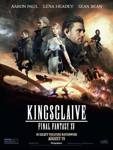 Kingsglaive Final Fantasy: XV (2016) ไฟนอล แฟนตาซี 15: สงครามแห่งราชันย์