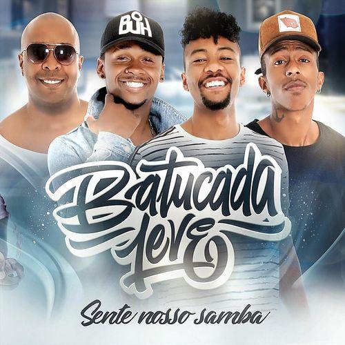 Batucada Leve - Sente Nosso Samba (2018)