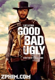 Người Tốt, Kẻ Xấu Và Tên Vô Lại - The Good, the Bad and the Ugly (1966) Poster