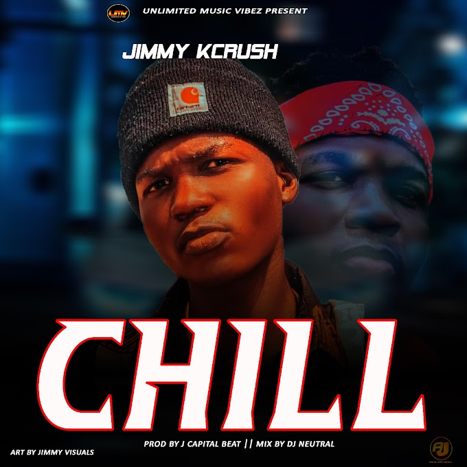 MusiQ: Jimmy Kcrush - CHILL ( prod by DJ Neutral )||Reelplugmedia NG