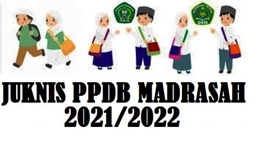 JUKNIS PPDB RA MI MTs MA (MADRASAH) 2020/2021