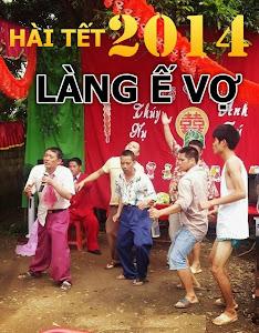 Làng Ế Vợ - Hai Tet 2014 poster